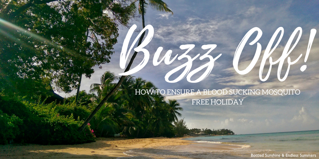 Buzz Off - Tips for a Mosquito Free Holiday