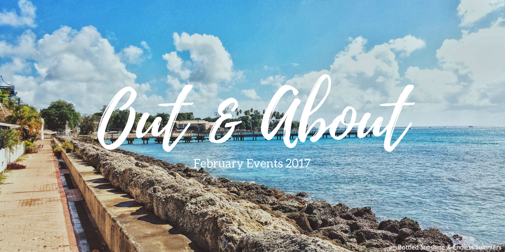 Out & About in Barbados: February Events 2017
